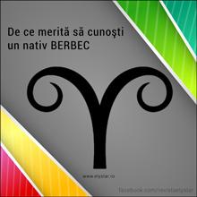 De ce merită să cunoşti un nativ BERBEC
