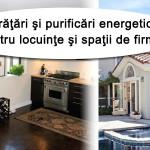 Curatari si purificari energetice pentru locuinte si spatii de firme