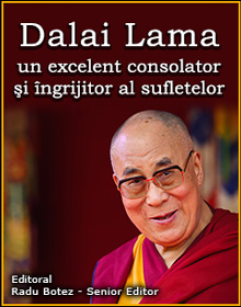 Dalai Lama – un excelent consolator şi îngrijitor al sufletelor