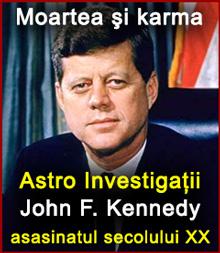 Moartea şi karma  John F. Kennedy – asasinatul sexolului XX