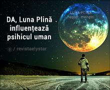 DA, Luna Plină influenţează psihicul uman