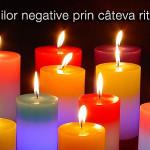 Eliminarea energiilor negative prin câteva ritualuri cu lumânări