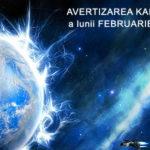 AVERTIZAREA KARMICĂ a lunii FEBRUARIE 2017