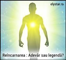 Reîncarnarea : Adevăr sau legendă?