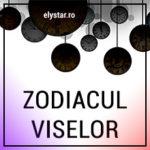 Zodiacul Viselor