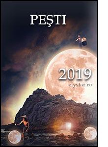 Horoscop 2019 – PEŞTI