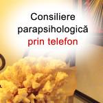 Consiliere parapsihologică prin telefon
