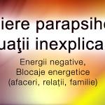 Energii negative, Blocaje energetice (afaceri, relatii, familie)