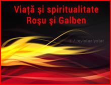 Viaţă şi spiritualitate – Roşu şi Galben