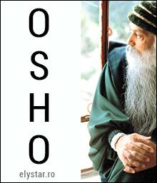 """Vă las visul meu !"" – OSHO"